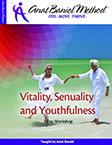 Anat Baniel Vitality Sensuality and Youthfulness