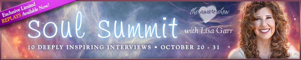 Soul Summit Lisa Garr the Aware Show